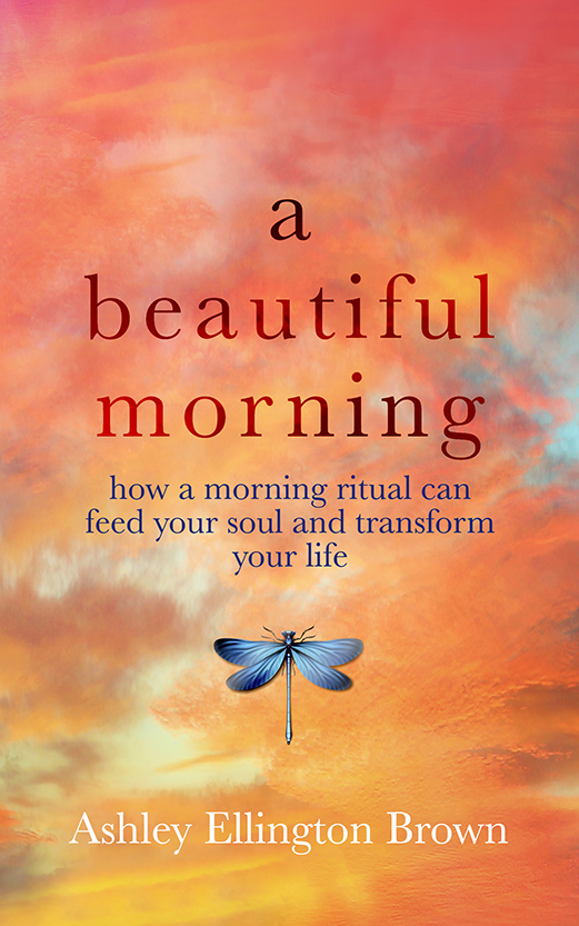 A Beautiful Morning book about morning rituals, Ashley Ellington Brown